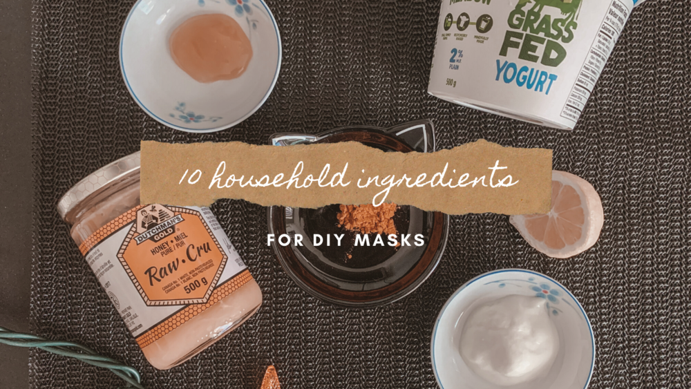 10ingredientsDIYMasks.png